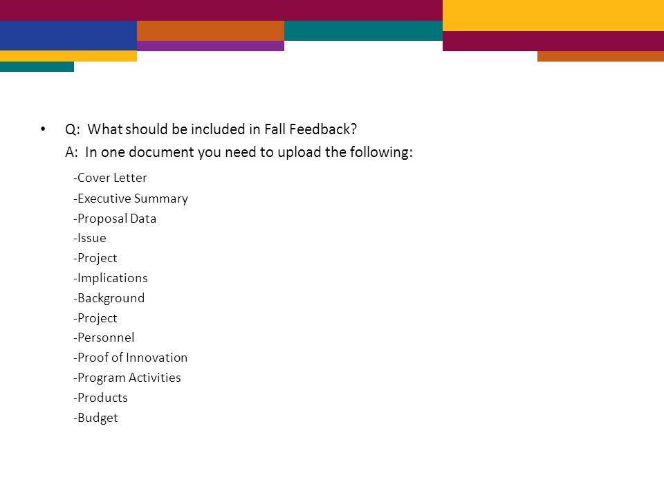 Q: What should be included in Fall Feedback.