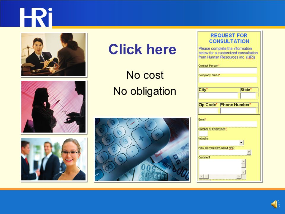 Consider HRi… To help manage… Your human resource strategy