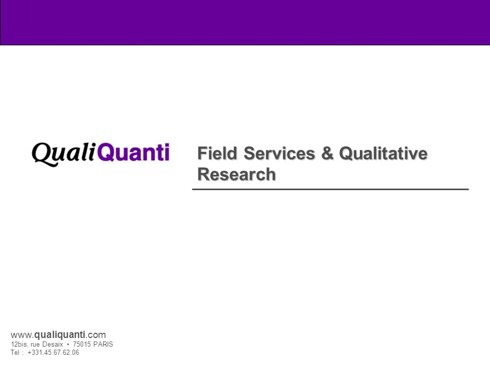 1 Field Services & Qualitative Research
