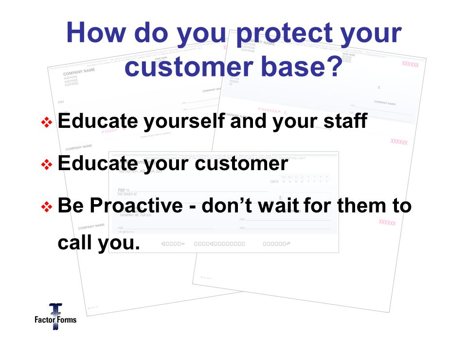 How do you protect your customer base.