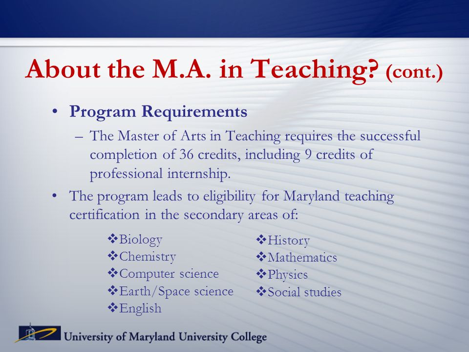 About the M.A. in Teaching.