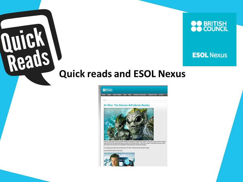 Quick reads and ESOL Nexus