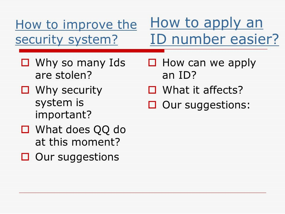 How to improve the security system. Why so many Ids are stolen.