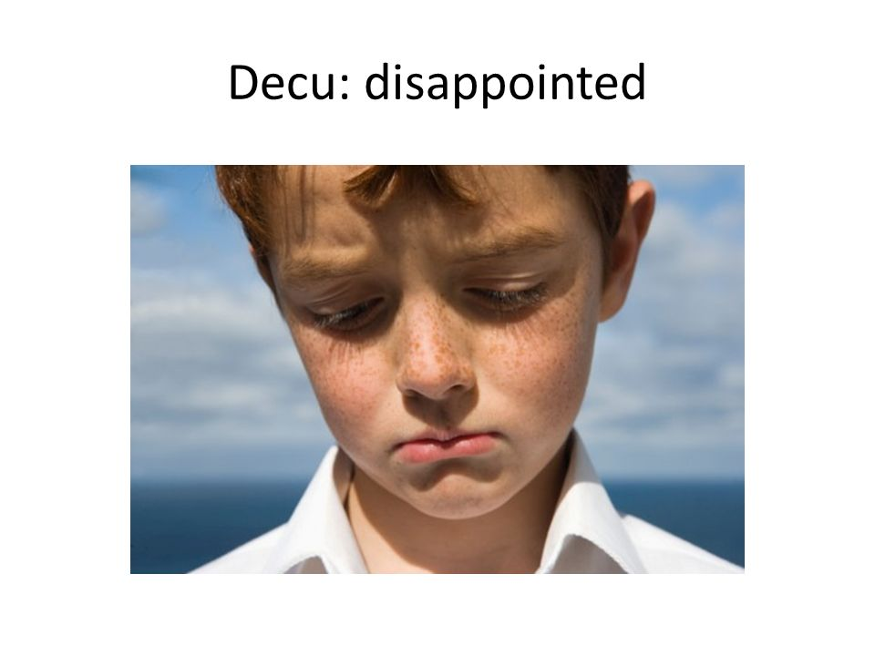Decu: disappointed