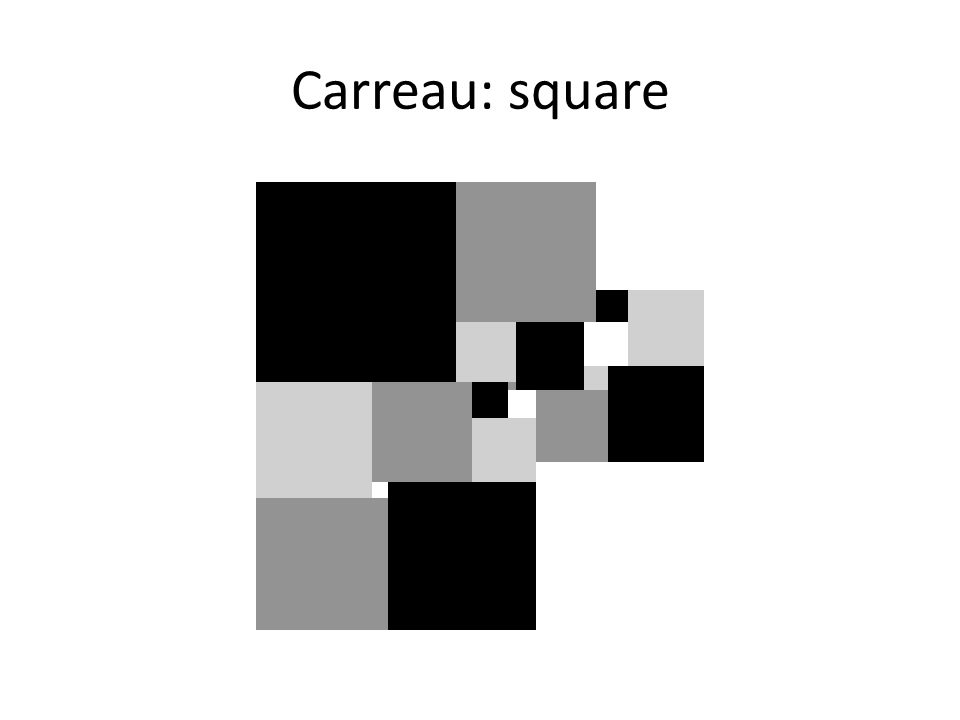 Carreau: square