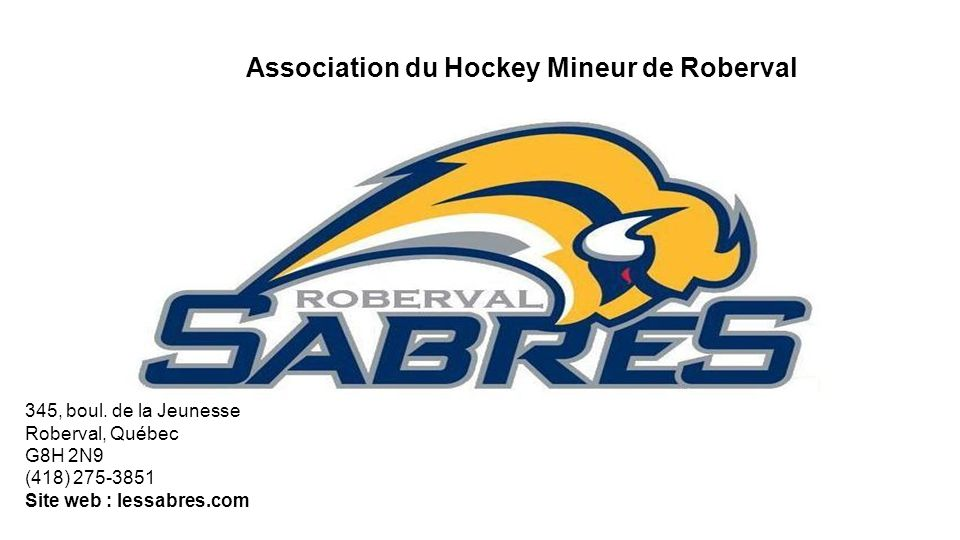 Association du Hockey Mineur de Roberval 345, boul.