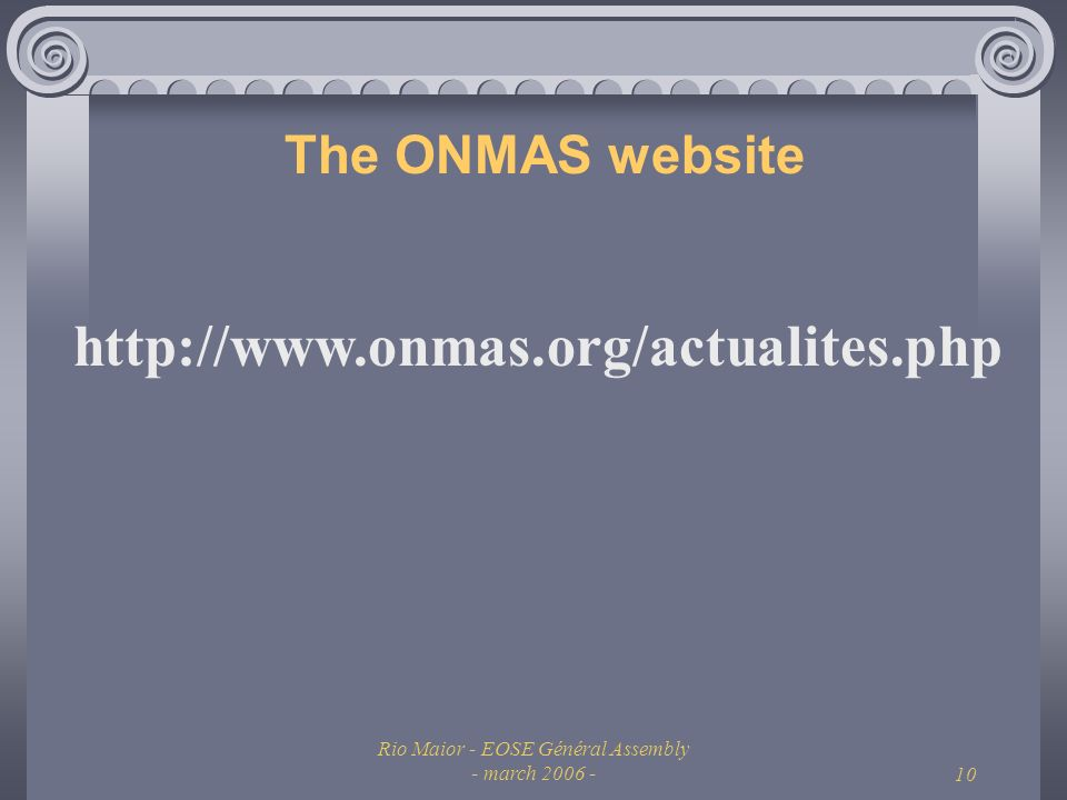 Rio Maior - EOSE Général Assembly - march The ONMAS website