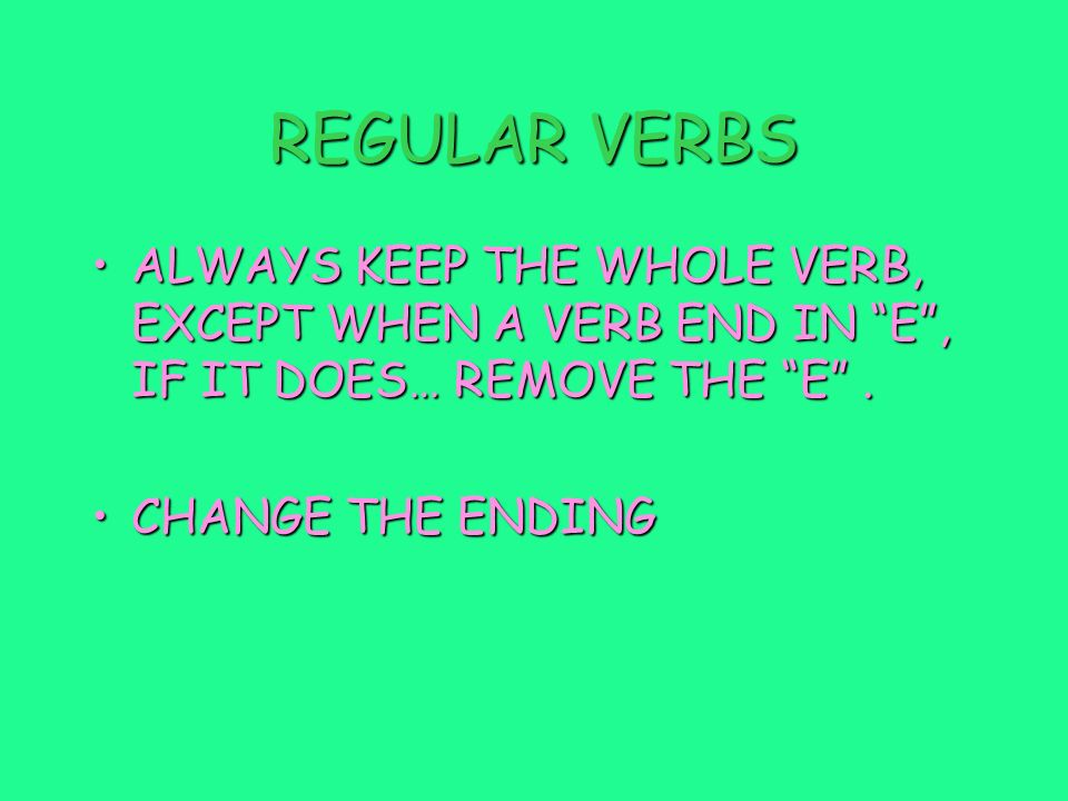 FUTURE TENSE IRREGULAR AND REGULAR VERBS