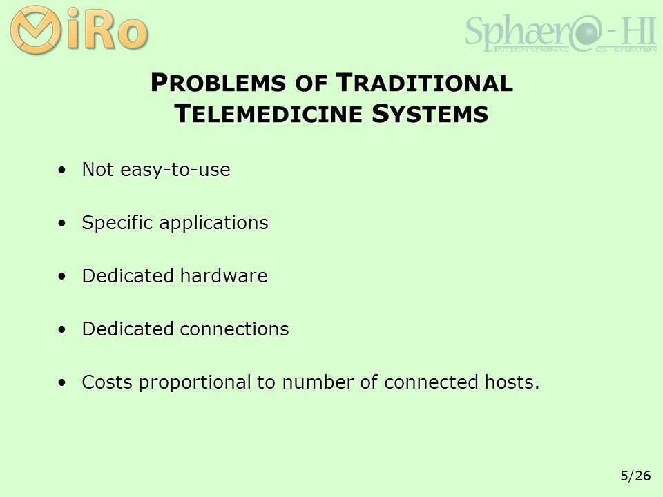 5/26 Not easy-to-useNot easy-to-use Specific applicationsSpecific applications Dedicated hardwareDedicated hardware Dedicated connectionsDedicated connections Costs proportional to number of connected hosts.Costs proportional to number of connected hosts.