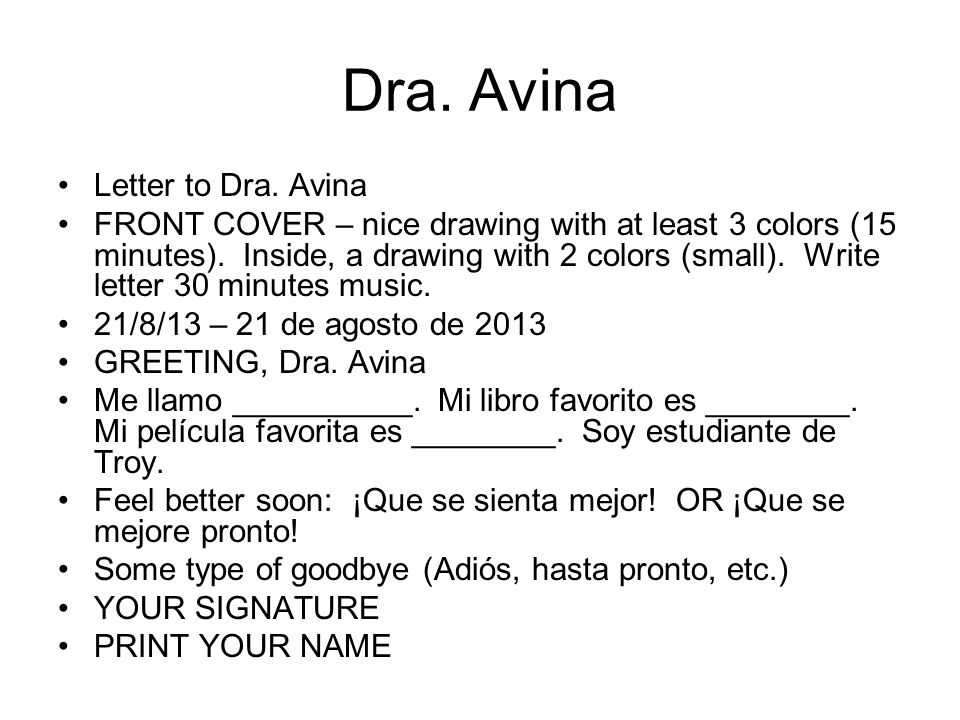 Dra. Avina Letter to Dra. Avina FRONT COVER – nice drawing with at least 3 colors (15 minutes).
