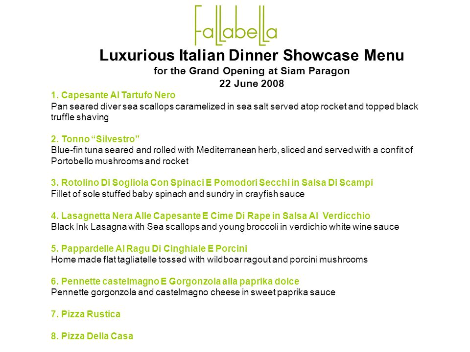 Luxurious Italian Dinner Showcase Menu for the Grand Opening at Siam Paragon 22 June 2008 1.