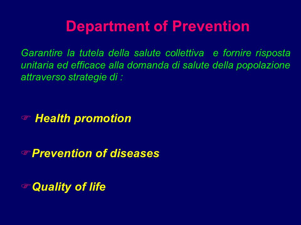 4 Tutelage of the Public Health 4 Operative module of Local Health Unit 4 Economic and organising autonomy Department of Prevention