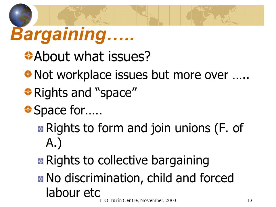 ILO Turin Centre, November, Bargaining….. About what issues.