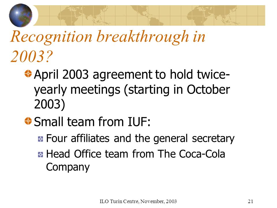 ILO Turin Centre, November, Recognition breakthrough in 2003.
