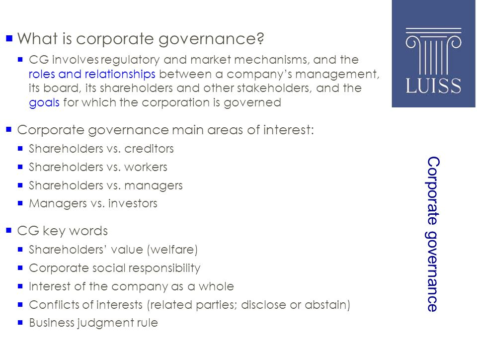 Corporate governance What is corporate governance.