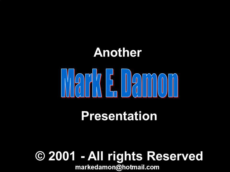 © Mark E. Damon - All Rights Reserved What is a yes/no question Scores