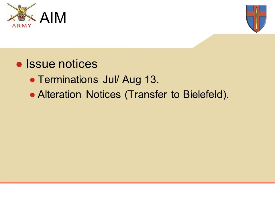 AIM Issue notices Terminations Jul/ Aug 13. Alteration Notices (Transfer to Bielefeld).