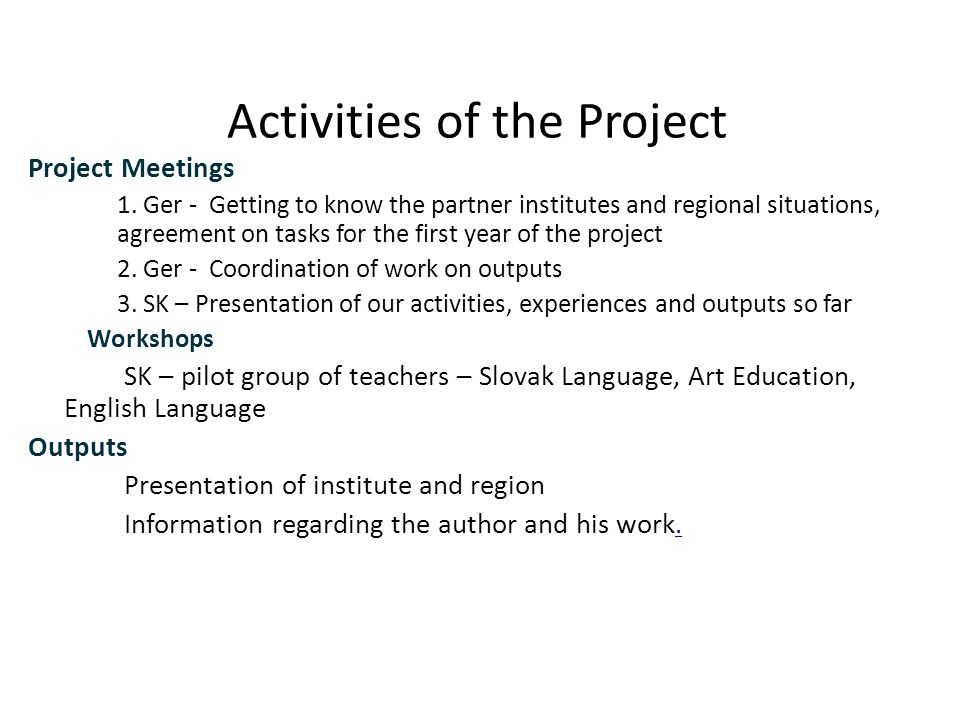 Activities of the Project Project Meetings 1.