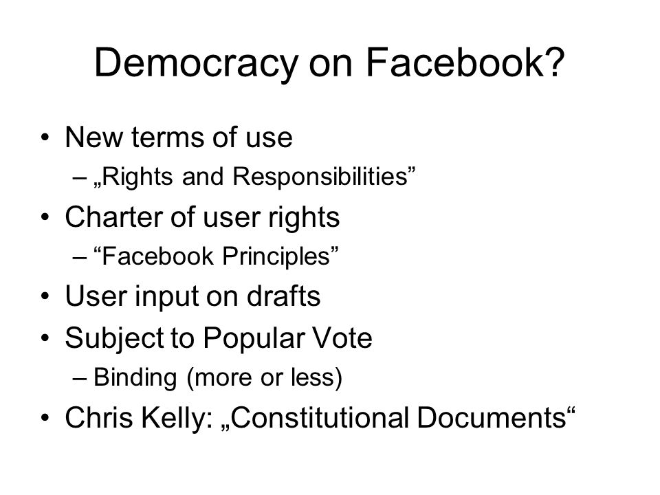 Democracy on Facebook.