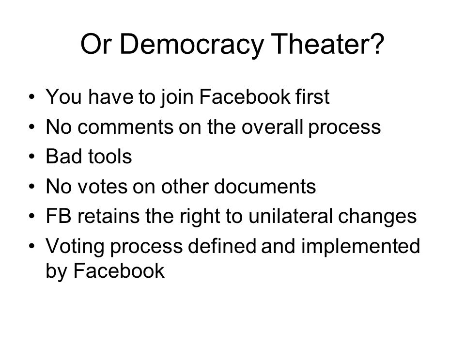 Or Democracy Theater.