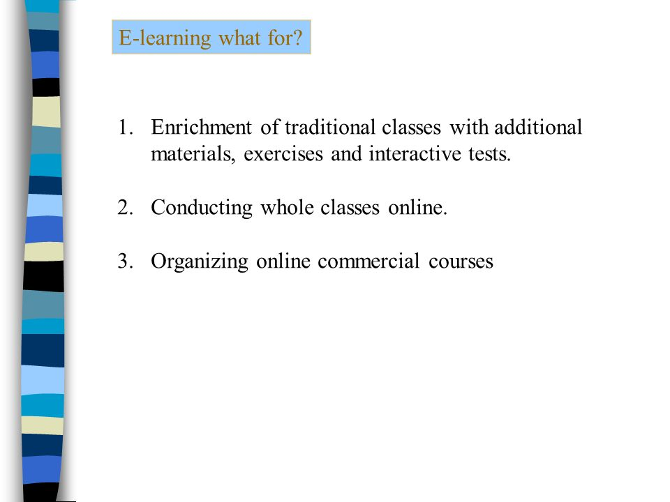 E-learning what for.