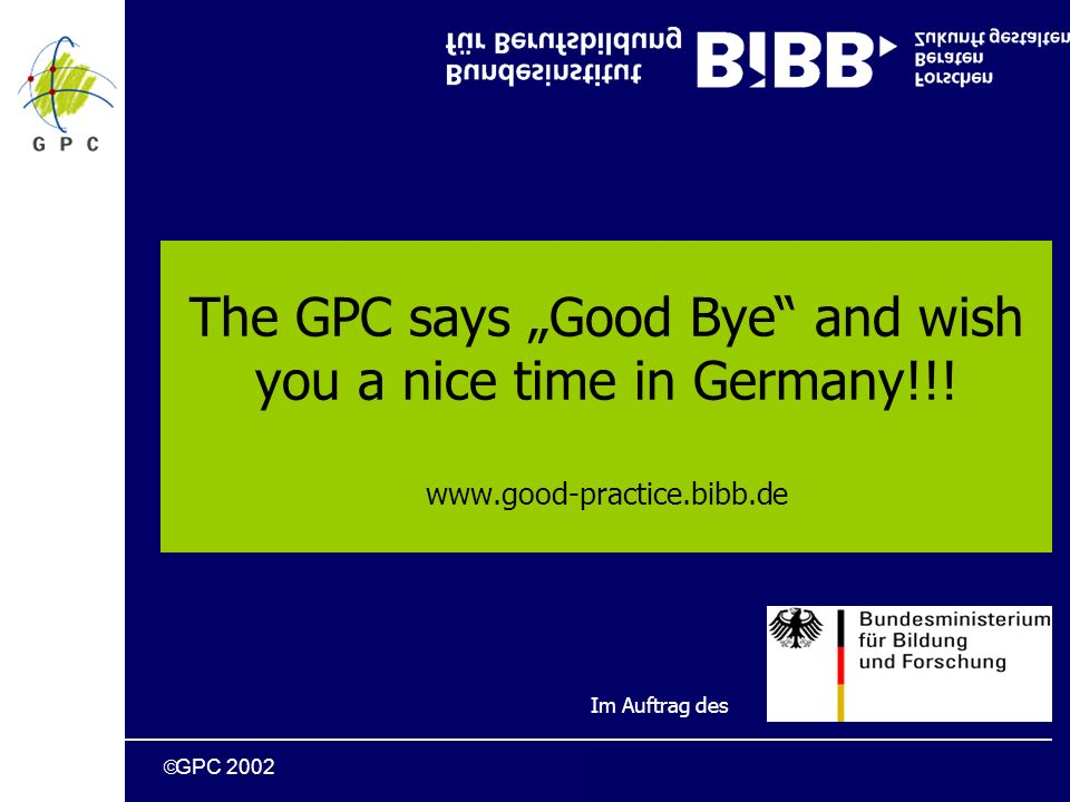 GPC 2002 The GPC says Good Bye and wish you a nice time in Germany!!.