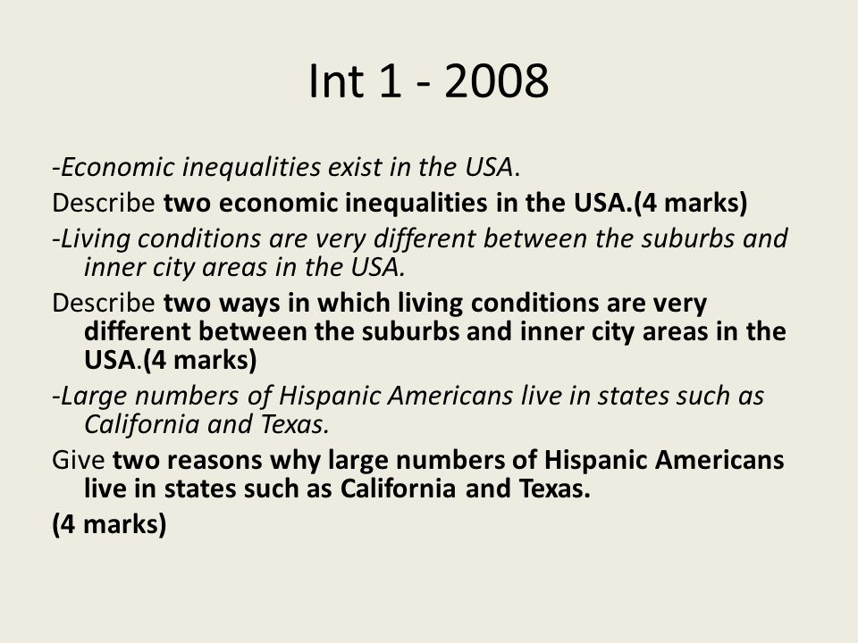 Int Economic inequalities exist in the USA.