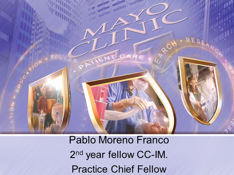 Pablo Moreno Franco 2 nd year fellow CC-IM. Practice Chief Fellow