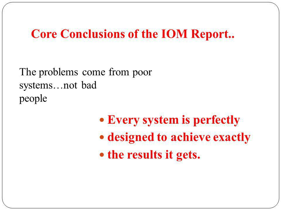 Core Conclusions of the IOM Report..
