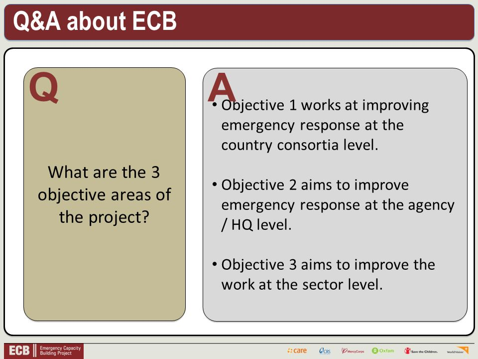 Q&A about ECB . What are the 3 objective areas of the project.