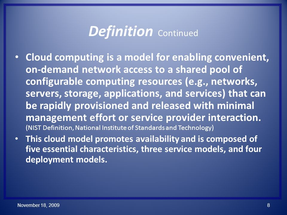 Cloud computing is a model for enabling convenient, on-demand network access to a shared pool of configurable computing resources (e.g., networks, servers, storage, applications, and services) that can be rapidly provisioned and released with minimal management effort or service provider interaction.
