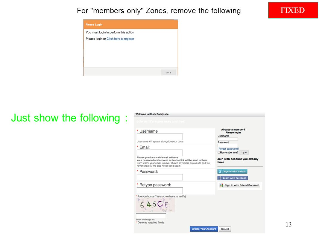 For members only Zones, remove the following Just show the following : 13 FIXED