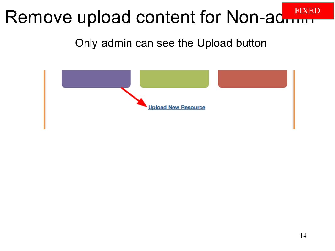 Remove upload content for Non-admin Only admin can see the Upload button 14 FIXED