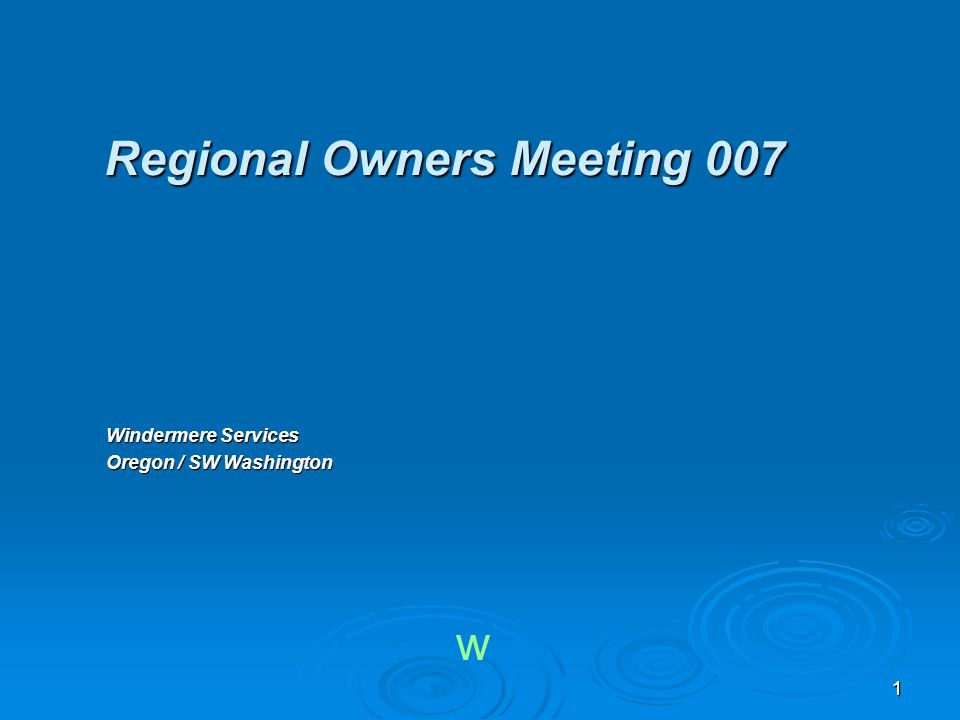 11 Regional Owners Meeting 007 Windermere Services Oregon / SW Washington w