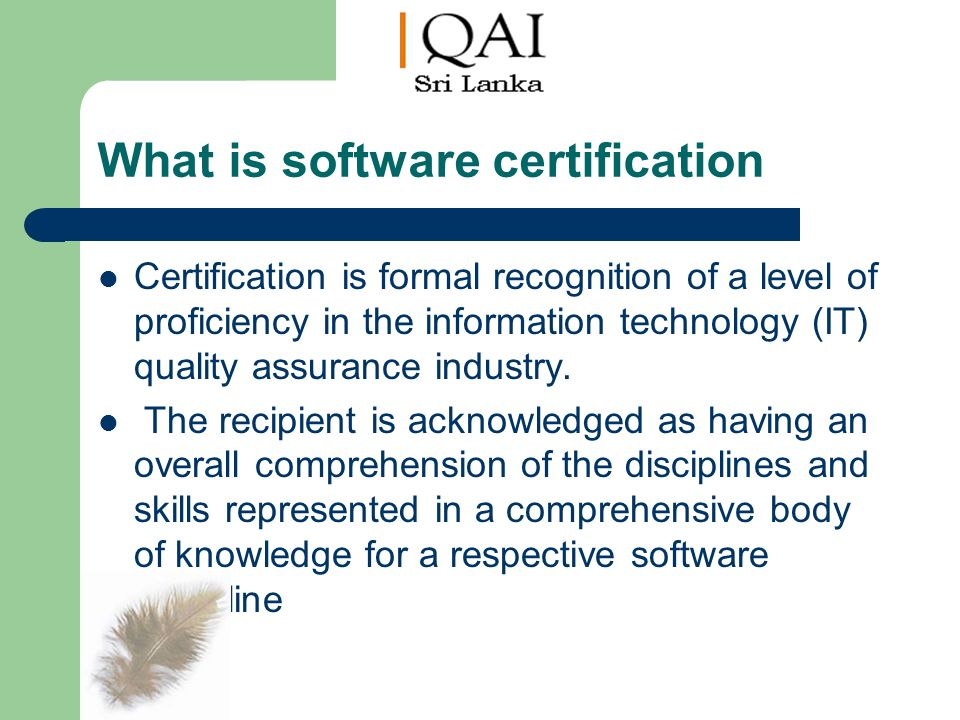 Software Certifications in QA By Kapila Ranasinghe, - ppt download