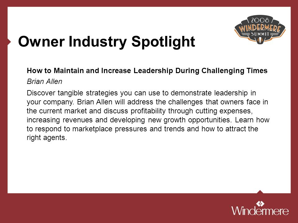Owner Industry Spotlight Discover tangible strategies you can use to demonstrate leadership in your company.