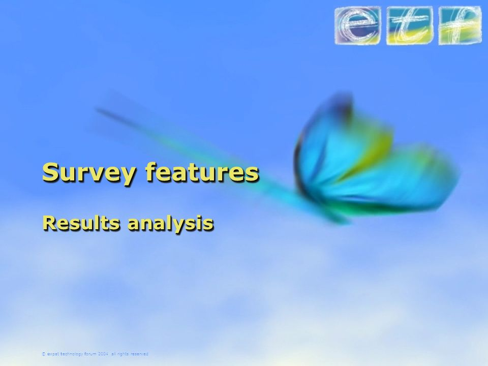 Survey features Results analysis