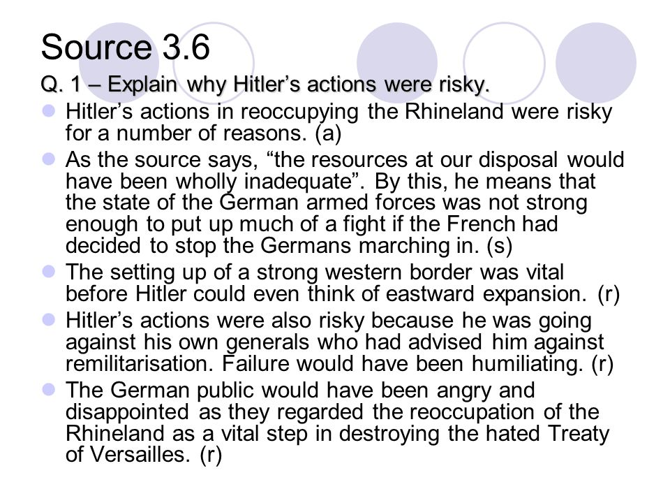 Source 3.6 Q. 1 – Explain why Hitlers actions were risky.