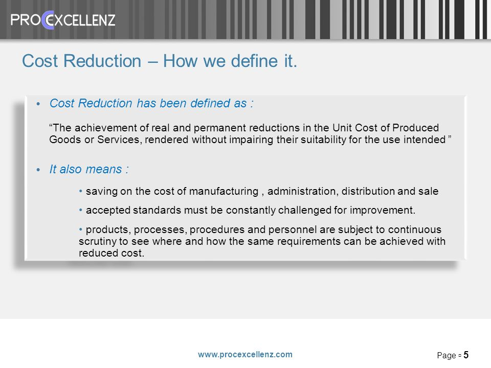 www.procexcellenz.com Page 5 Cost Reduction – How we define it.