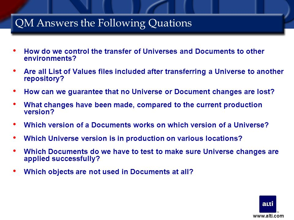 QM Answers the Following Quations How do we control the transfer of Universes and Documents to other environments.