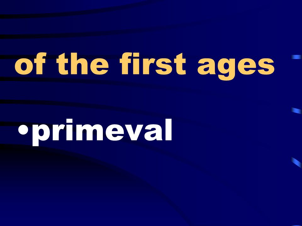 of the first ages primeval