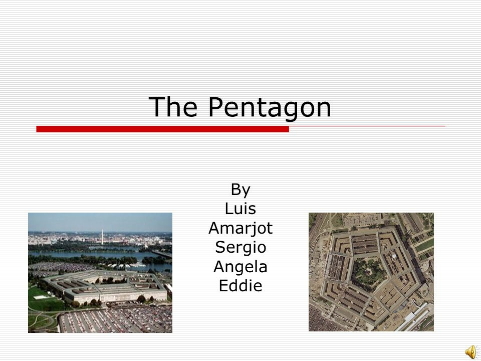 The Pentagon By Luis Amarjot Sergio Angela Eddie