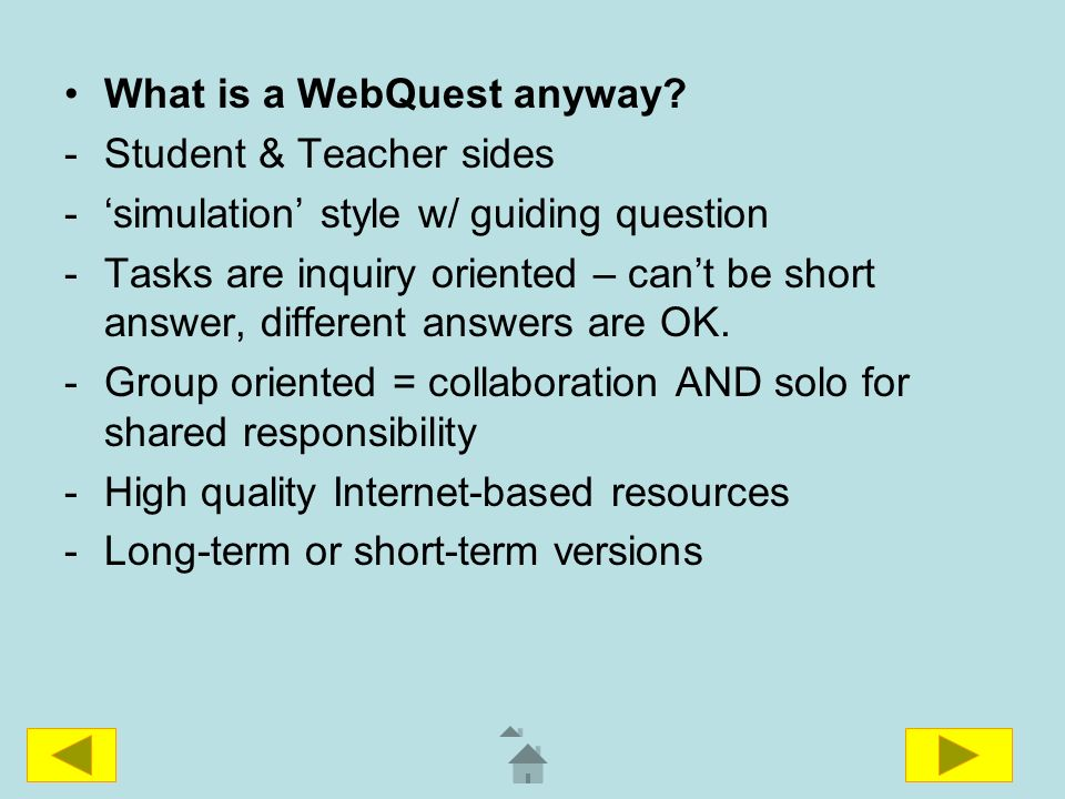 What is a WebQuest anyway.