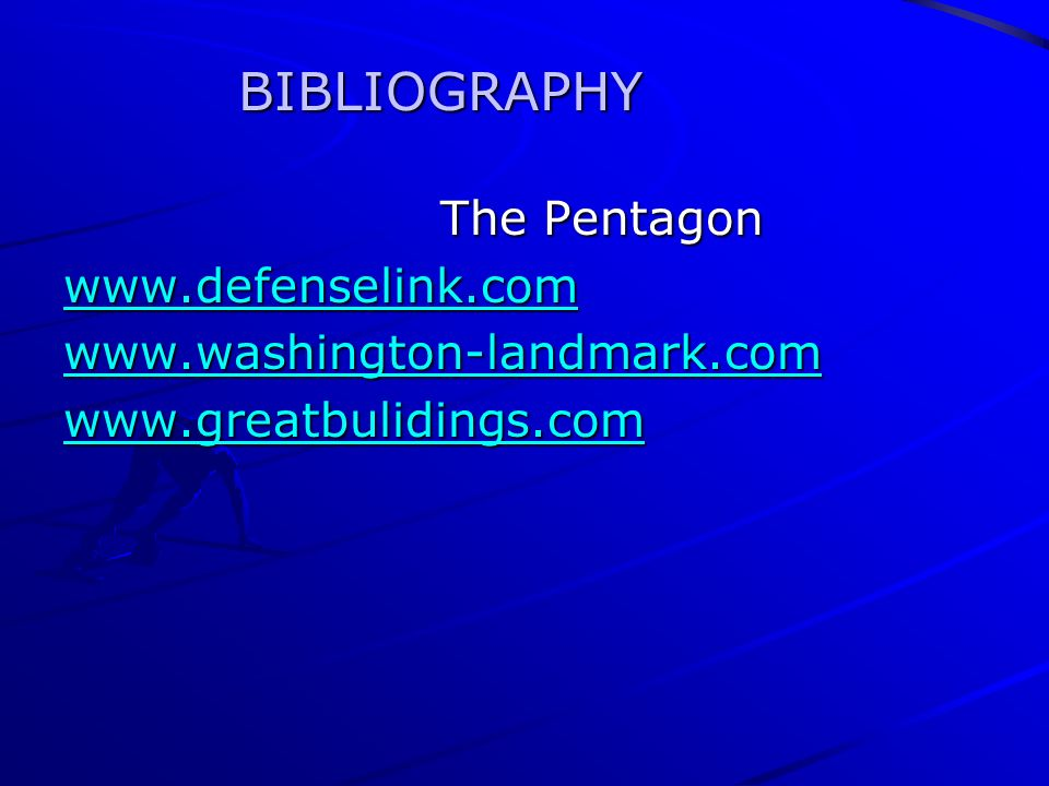 The Pentagon The Pentagon BIBLIOGRAPHY