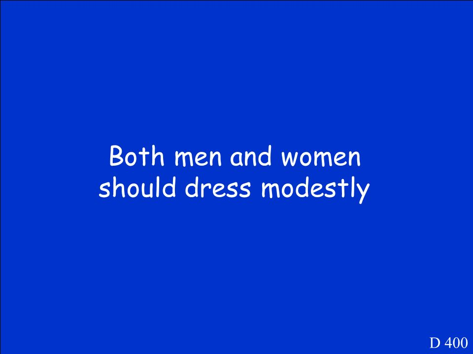 What does the Quran say about dressing for both men and women D 400