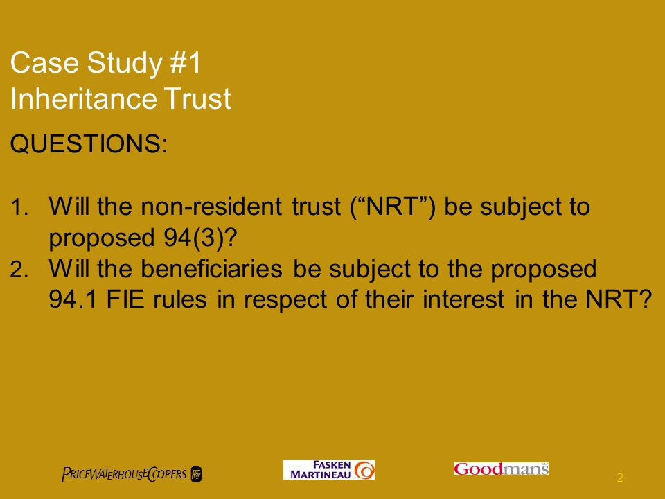 Case Study #1 Inheritance Trust QUESTIONS: 1.