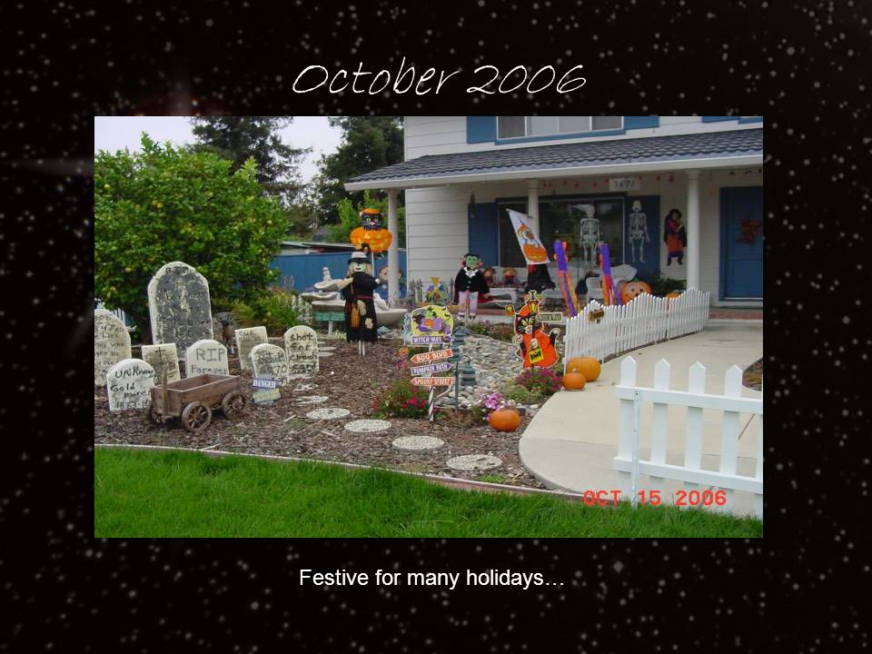 October 2006 Festive for many holidays…