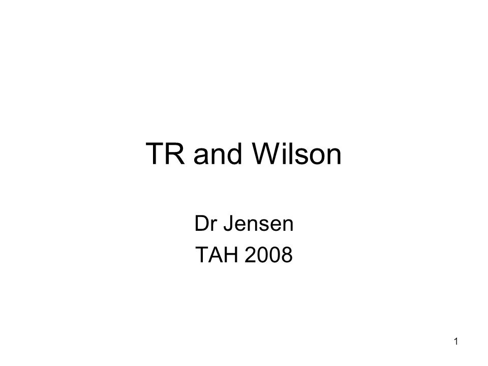 1 TR and Wilson Dr Jensen TAH 2008