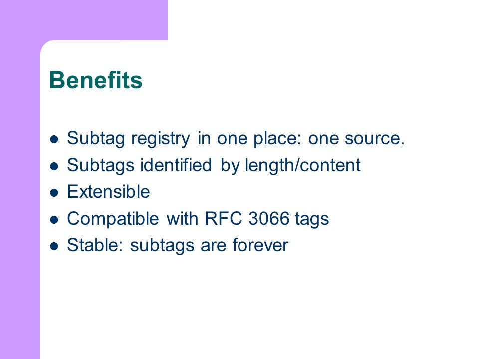 Benefits Subtag registry in one place: one source.
