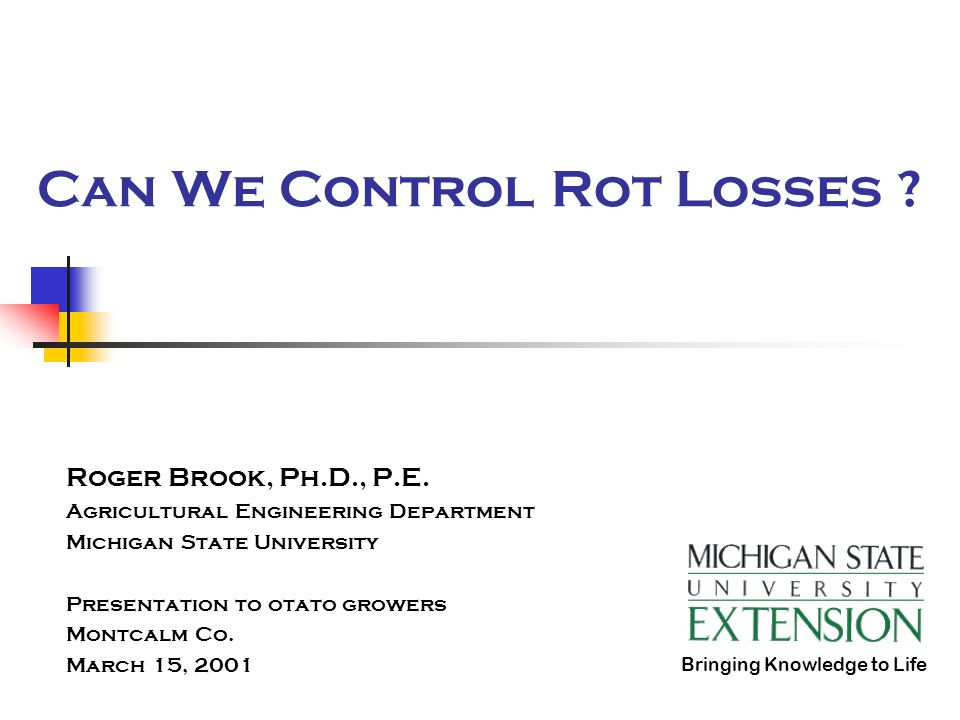 Can We Control Rot Losses . Roger Brook, Ph.D., P.E.